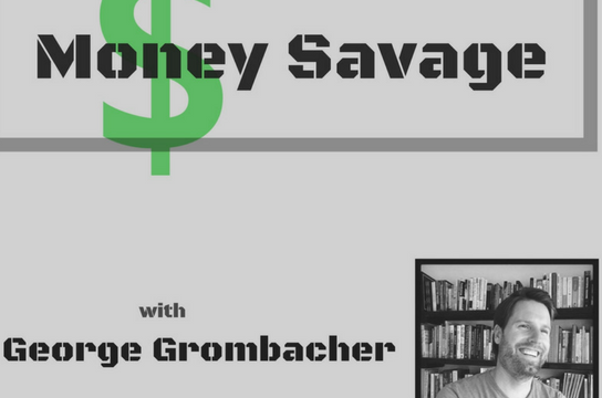 (Podcast) The Money Savage – February 27, 2018