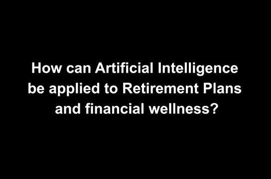 (VIDEO) The Market Pulse: Rise of the Robots? AI and Retirement Plans
