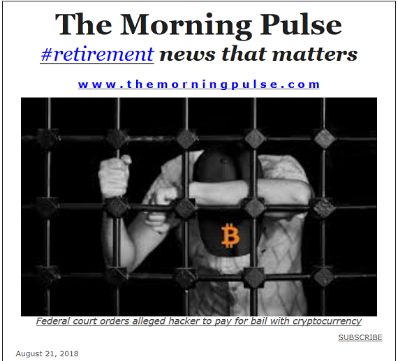 The Morning Pulse – August 21, 2018