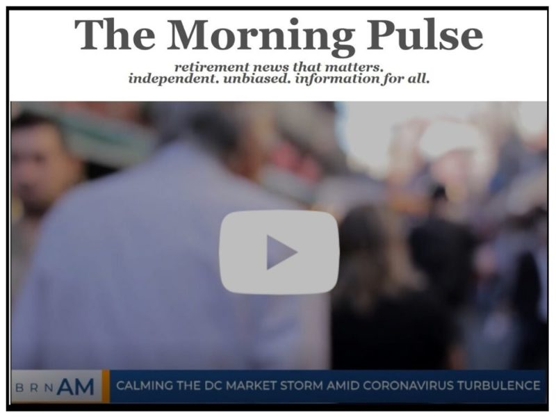 The Morning Pulse – Wednesday, March 18, 2020