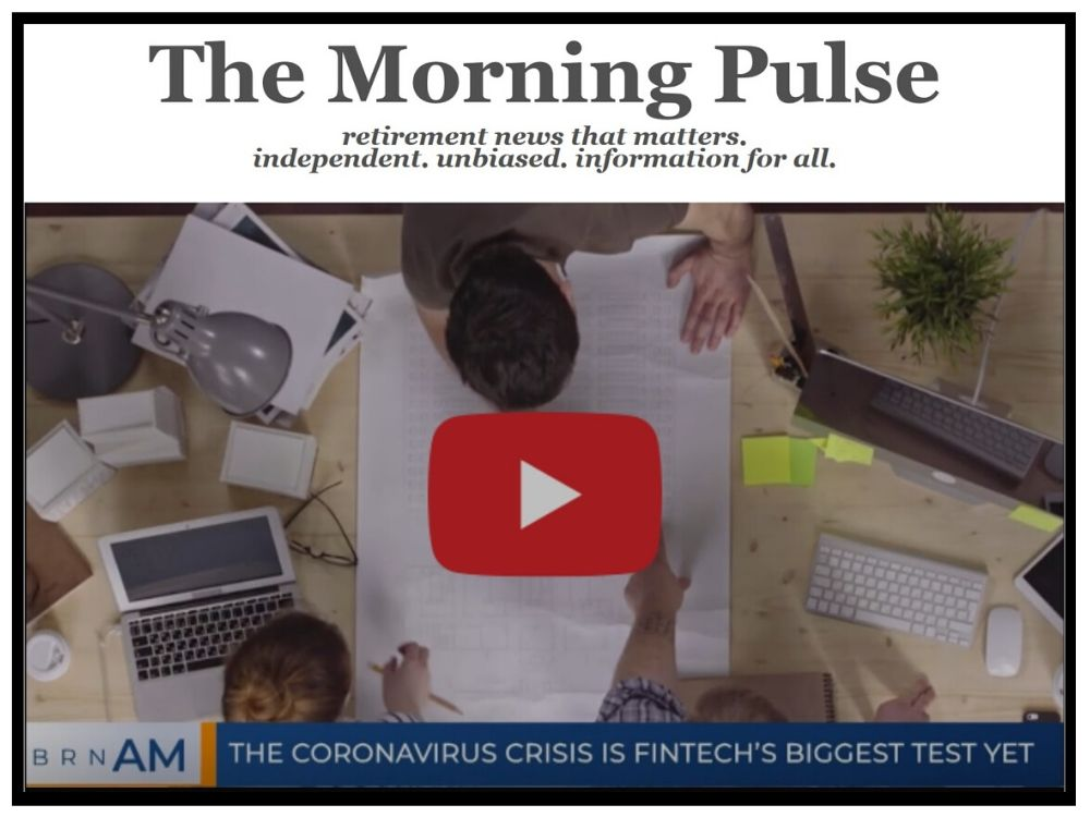 The Morning Pulse – Friday, April 17, 2020