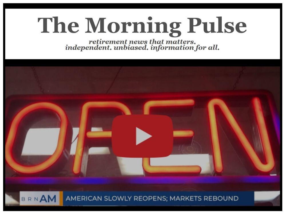 The Morning Pulse – Monday, May 11, 2020