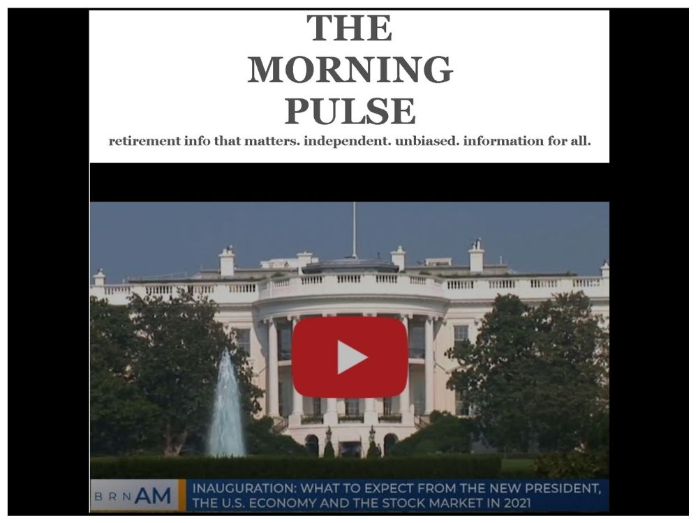 The Morning Pulse – Wednesday, January 20, 2021