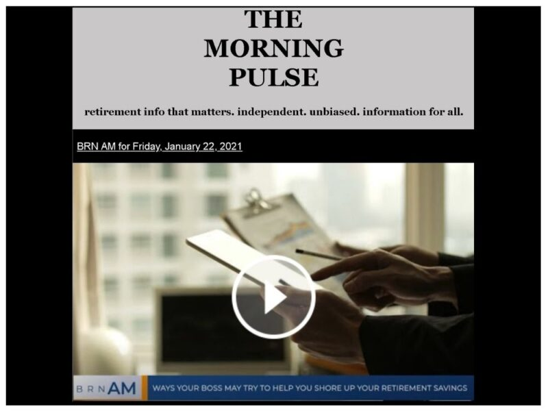 The Morning Pulse – Friday, January 22, 2021