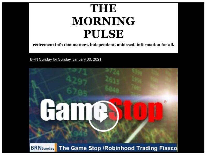 The Morning Pulse – Sunday, January 31, 2021