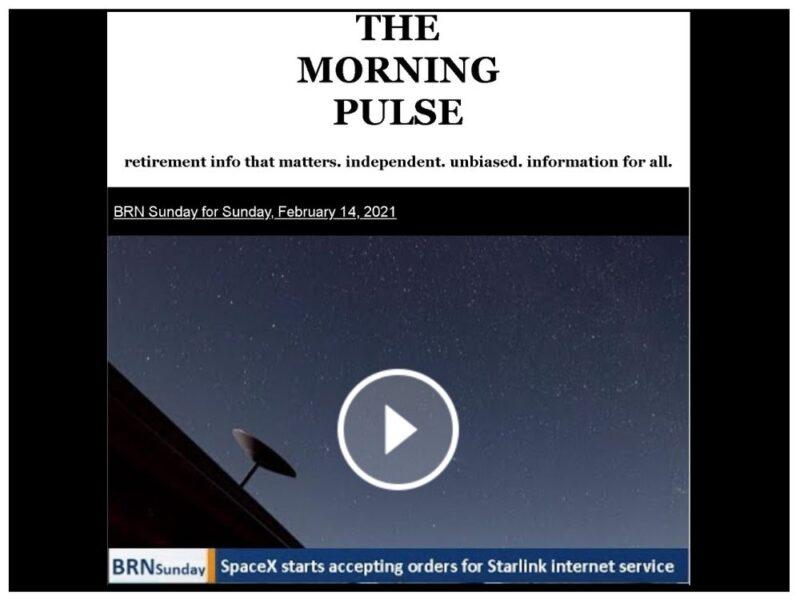 The Morning Pulse – Sunday, February 14, 2021