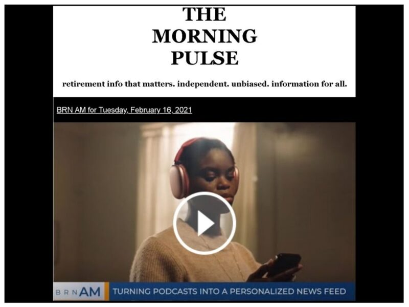 The Morning Pulse – Tuesday, February 16, 2021
