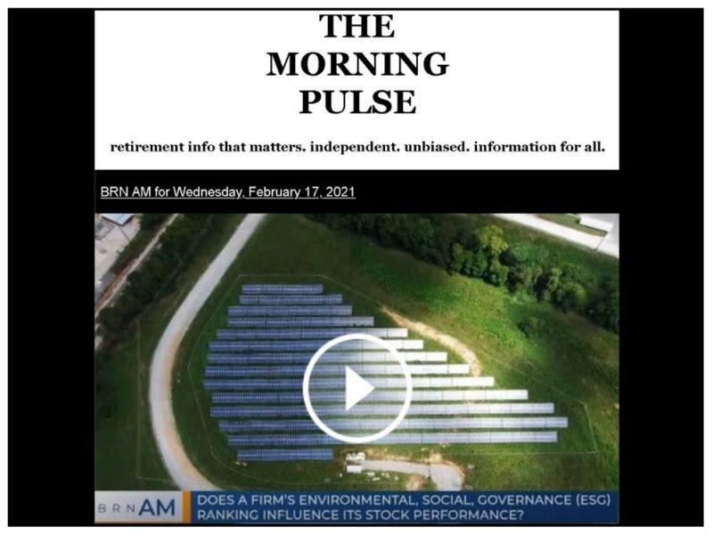 The Morning Pulse – Wednesday, February 17, 2021