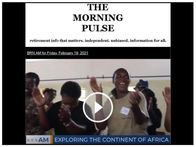The Morning Pulse – Friday, February 19, 2021