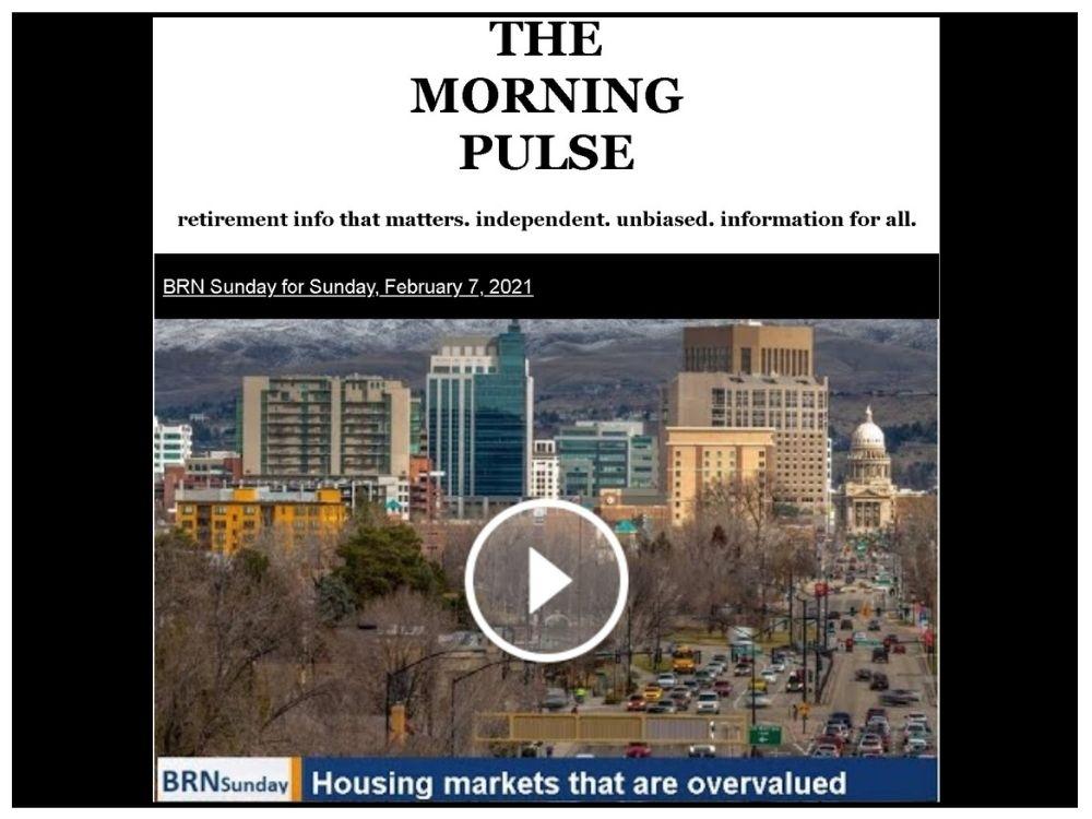 The Morning Pulse – Sunday, February 7, 2021