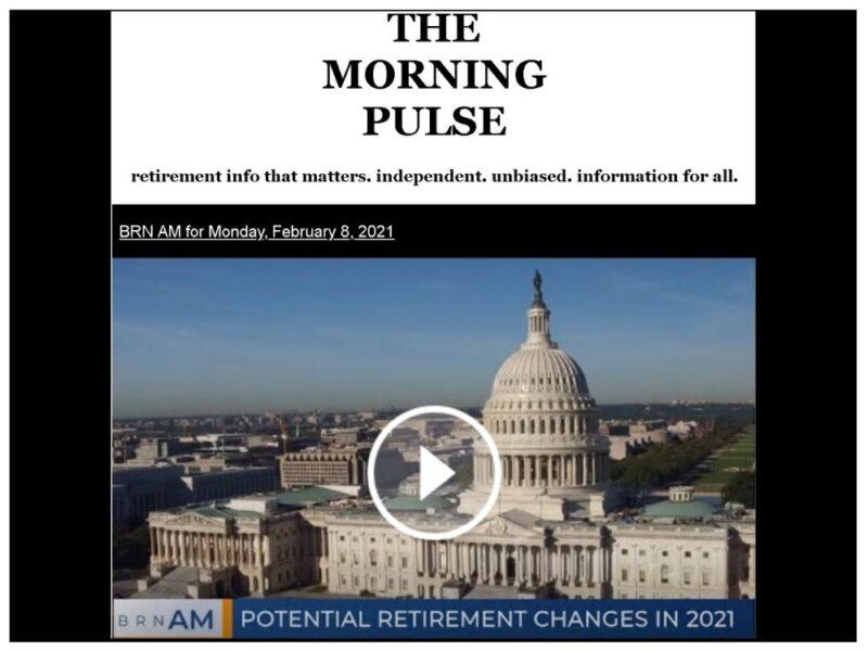 The Morning Pulse – Monday, February 8, 2021