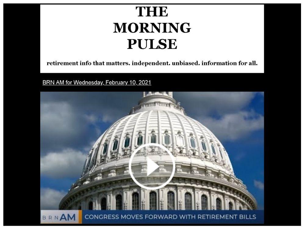 The Morning Pulse – Wednesday, February 10, 2021